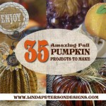 35+ Pumpkin and Fall inspired DIY projects to make + Video