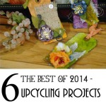 My TOP 6 Upcycling projects of 2014 to make and turn trash to treasure
