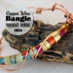 Friendly Plastic Copper Wire Bangle + Video
