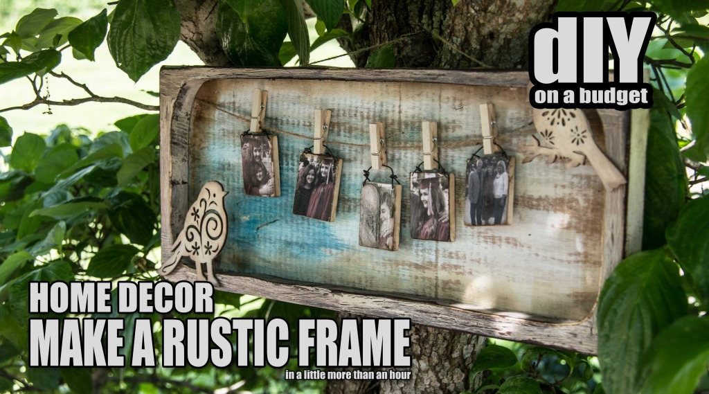 DIY Shabby Chic Decor - RUSTIC-FRAME-DIY-THUMBNAIL-2
