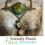 Friendly Plastic – How to Make Faux Turquoise